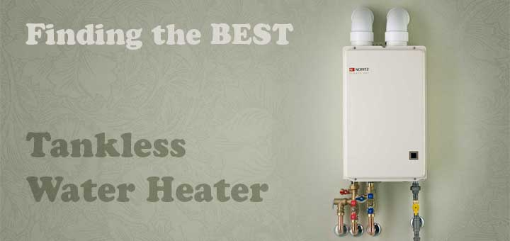 best tankless water heater reviews for 2018 - hometechlab